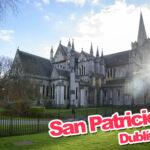 Descubre la Catedral deSan Patricio en Dublín